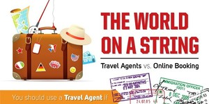 The World On A String Travel Agent Vs Online Booking